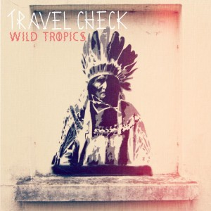 Travel Check - Wild Tropics