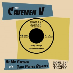 The Cavemen Five - Be My CaveGirl