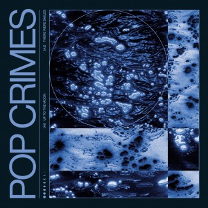 Pop Crimes - Up To The Moon